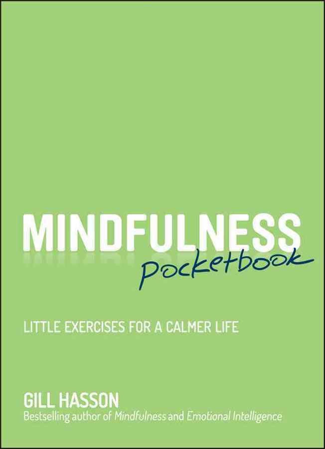 Mindfulness Pocketbook - Little Exercises for a   Calmer Life