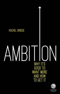 Ambition: Why It
