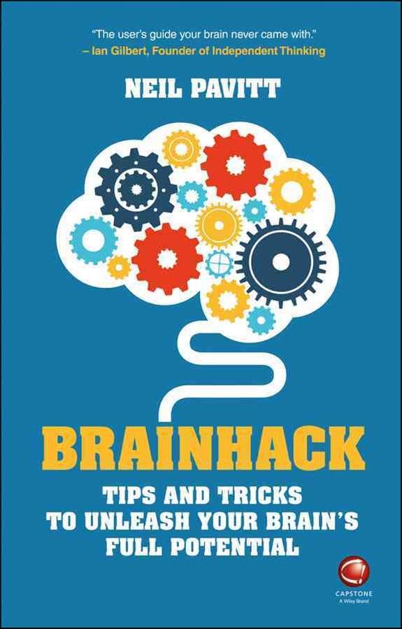 Brainhack - Tips and Tricks to Unleash Your       Brain's Full Potential