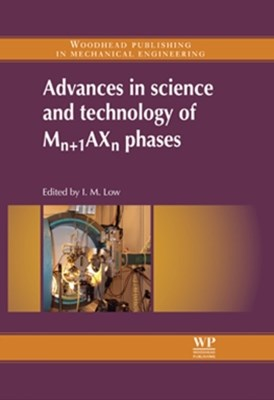 Advances in Science and Technology of Mn+1AXn Phases