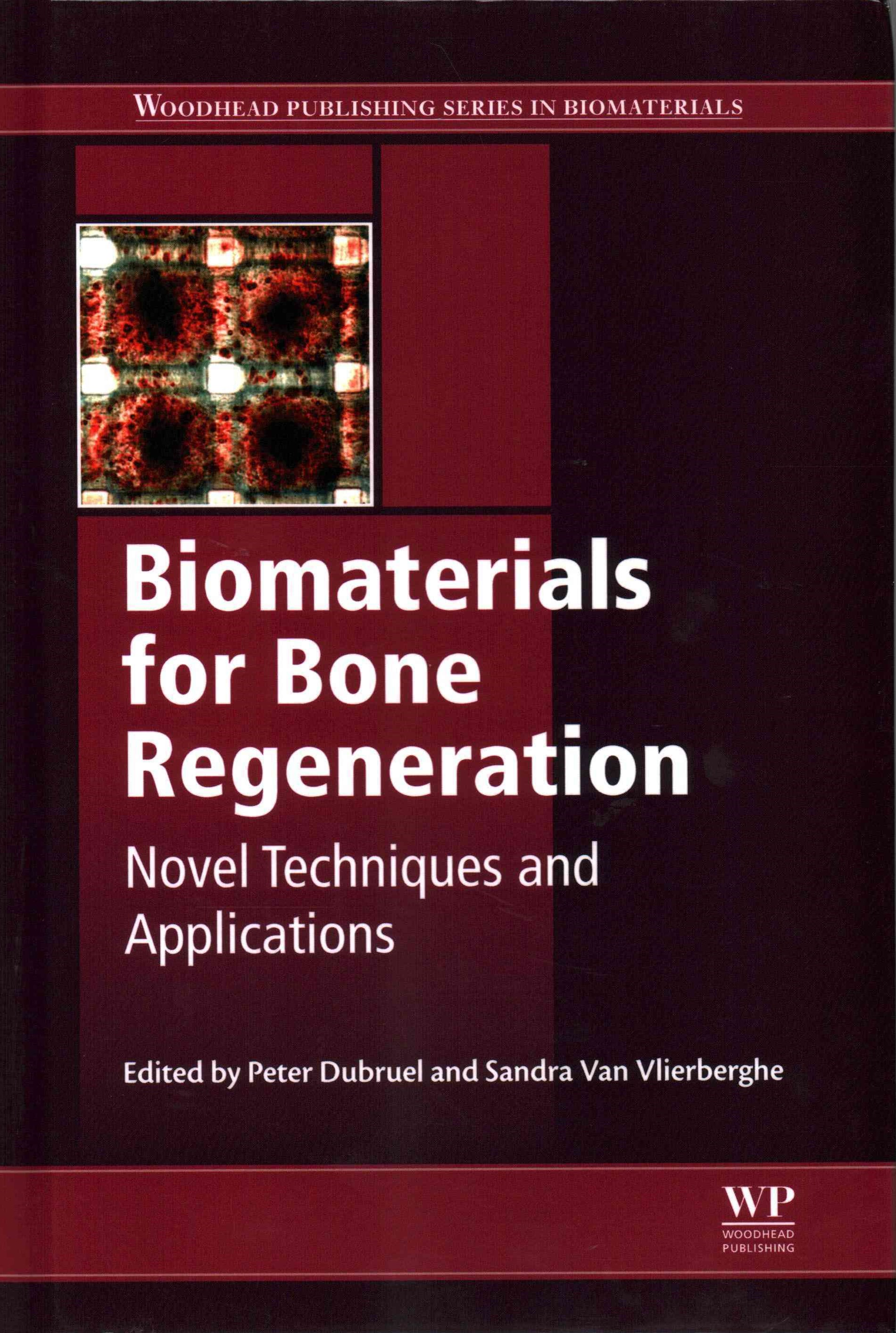 Novel Biomaterials for Bone Regeneration