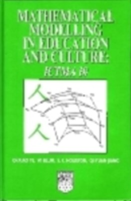 Mathematical Modelling in Education and Culture