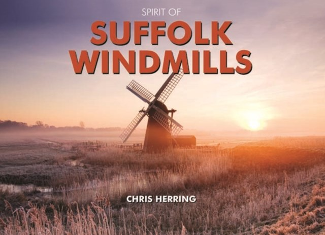 Spirit of Suffolk Windmills
