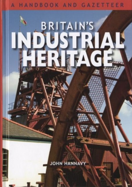 Britain's Industrial Heritage