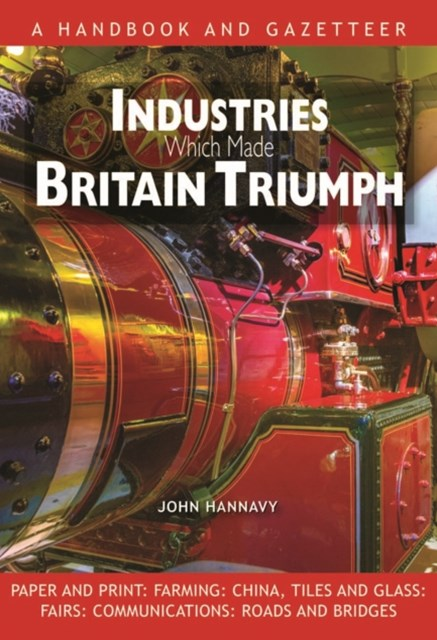 Industries Which Made Britain Triumph