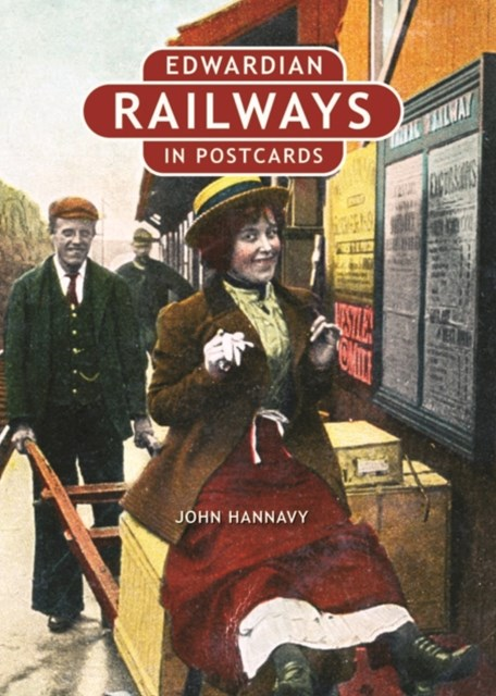 Edwardian Railways in Postcards