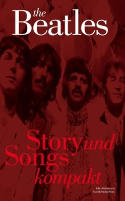 The Beatles: Story und Songs Kompakt