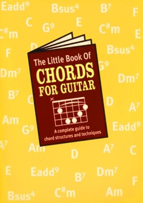 The Little Book of Chords for the Guitar