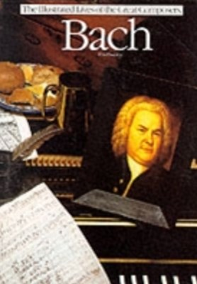 Illustrated Live Of The Great Composers- Bach