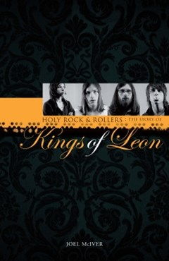 Kings of Leon: Holy Rock & Roller