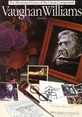 Vaughan Williams: Illustrated Lives Of The  Great Composers