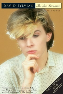 David Sylvian: The Last Romantic