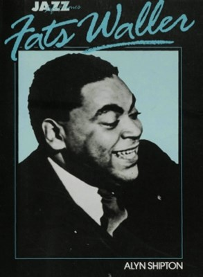 Jazz Life and Times: Fats Waller
