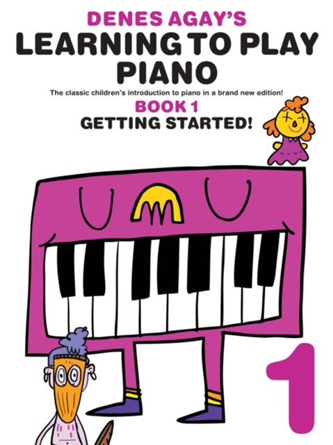 Denes Agay's Learning To Play Piano: Book 1