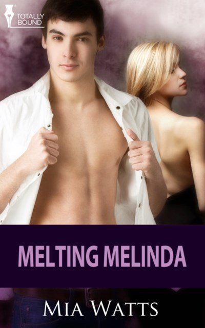 Melting Melinda