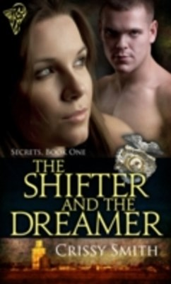 Shifter and the Dreamer