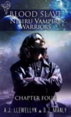Nibiru Vampire Warriors - Chapter Four
