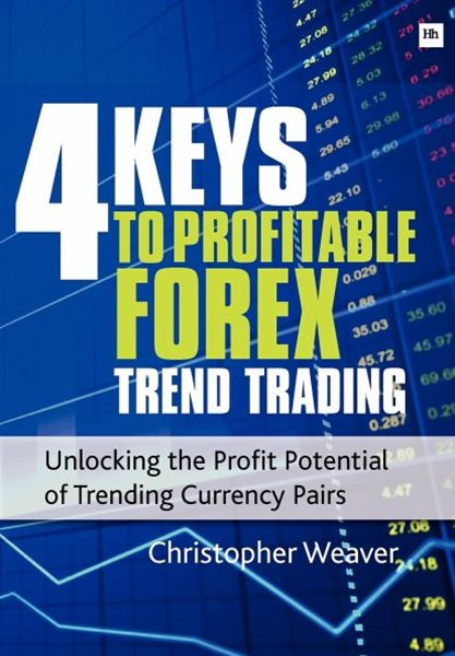 The 4 Keys to Profitable Forex Trend Trading