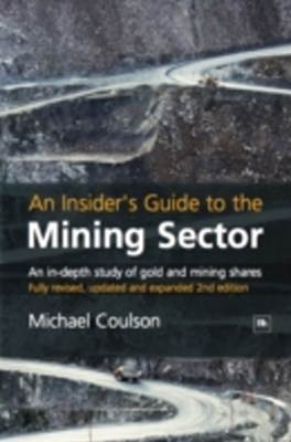 Insider's Guide to the Mining Sector