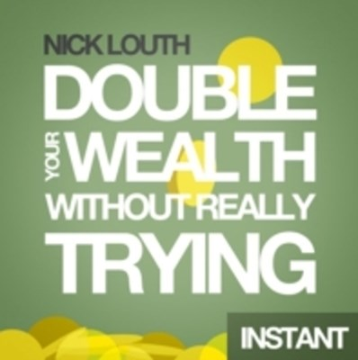 How to Double your Wealth Every 10 Years (Without Really Trying)