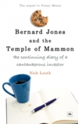 Bernard Jones and the Temple of Mammon