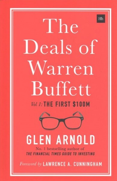 The Deals of Warren Buffett: Volume I, The first $100m