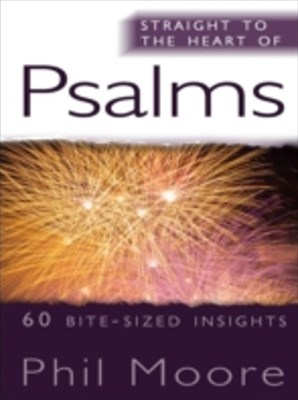 Straight to the Heart of Psalms