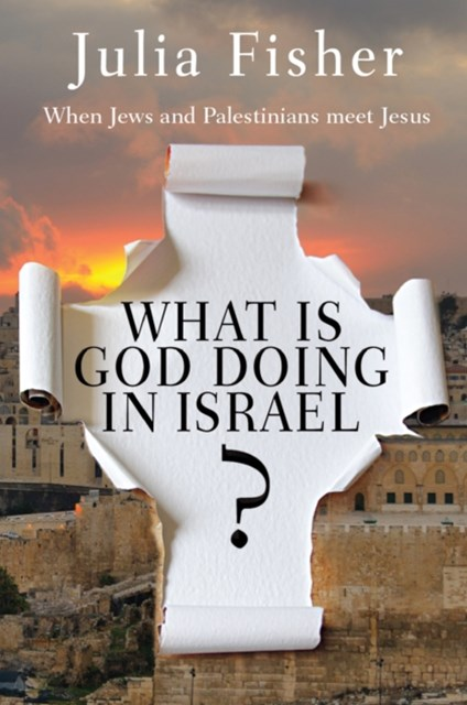 What is God Doing in Israel?