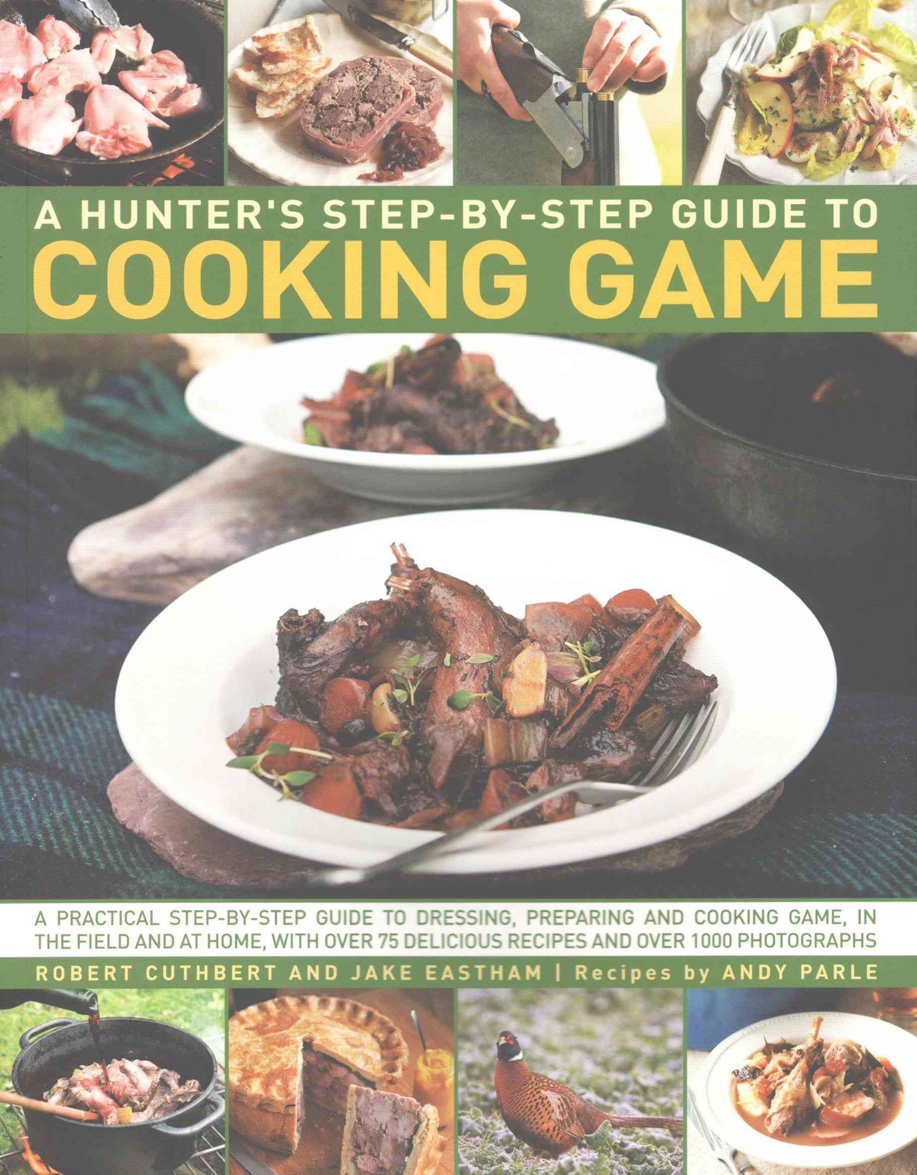 Hunter's Step by Step Guide to Cooking Game