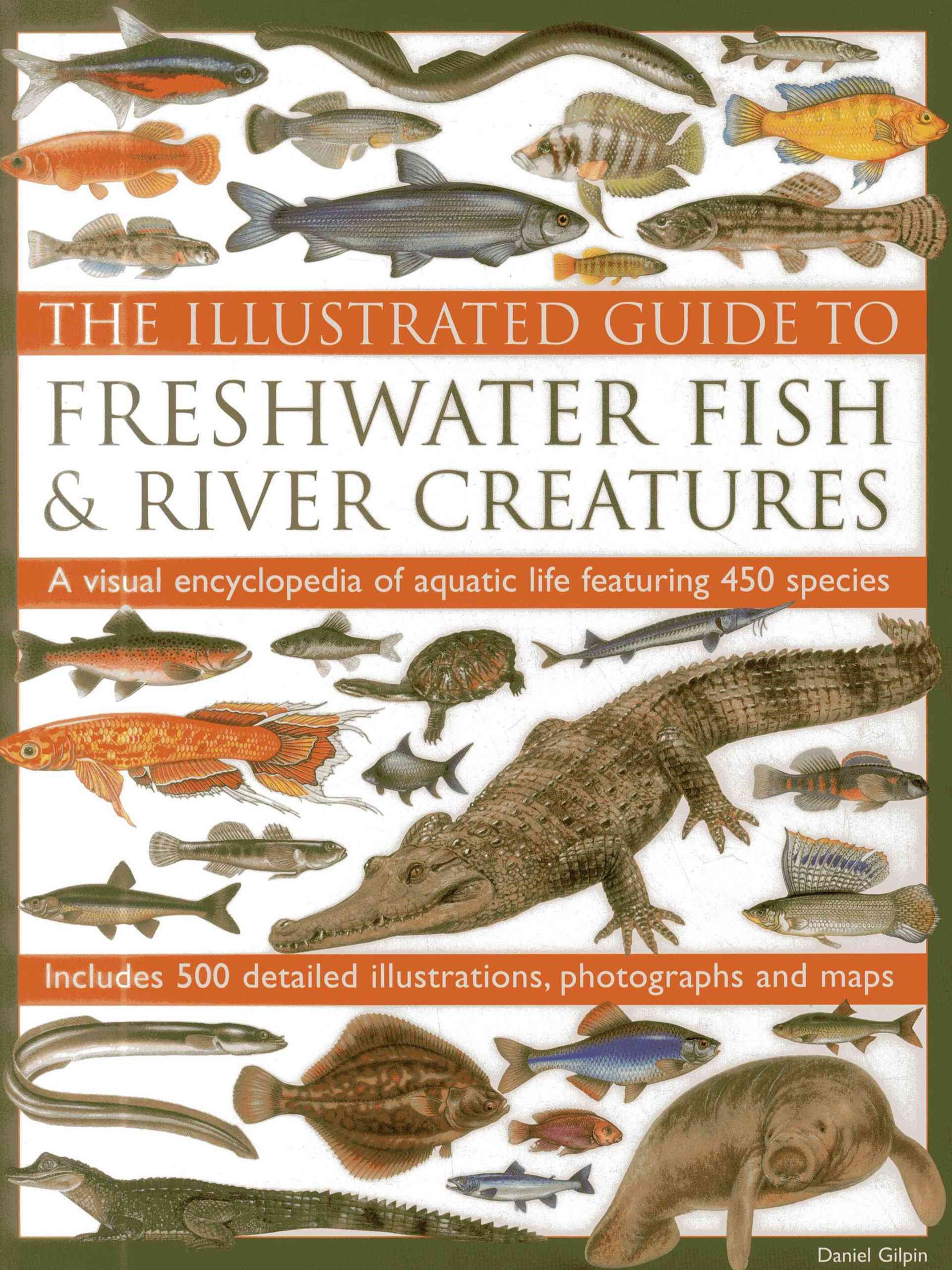 Illustrated Guide to Freshwater Fish & River Creatures