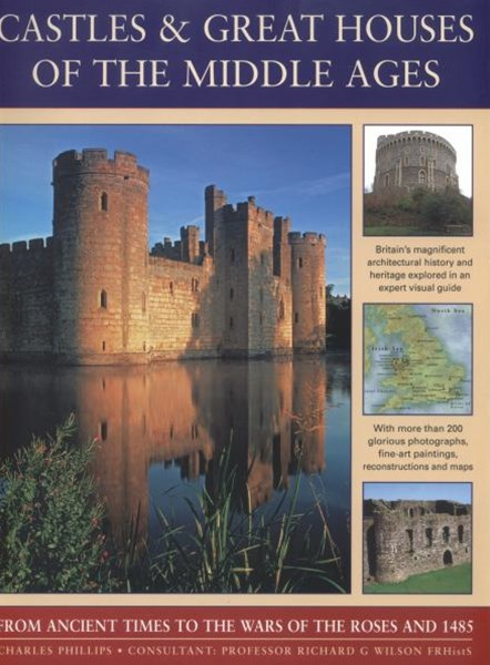 Castles and Great Houses of the Middle Ages