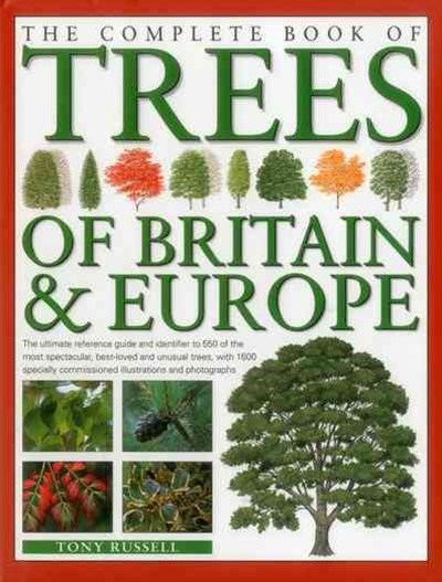 The Complete Book of Trees of Britain and Europe