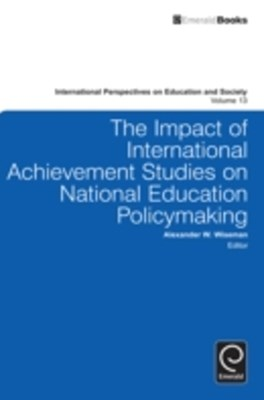Impact of International Achievement Studies on National Education Policymaking