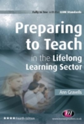 Preparing to Teach in the Lifelong Learning Sector