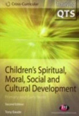 Children's Spiritual, Moral, Social and Cultural Development