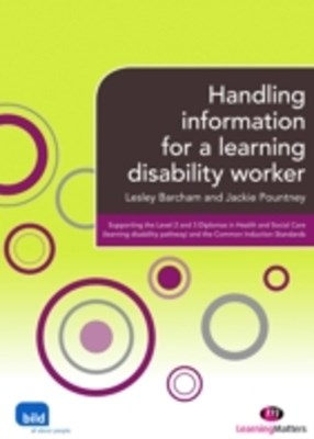 Handling Information for a Learning Disability Worker