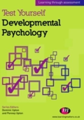 Test Yourself: Developmental Psychology
