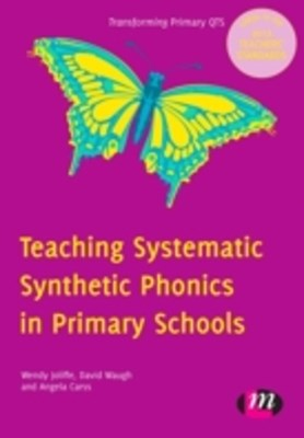Teaching Systematic Synthetic Phonics in Primary Schools