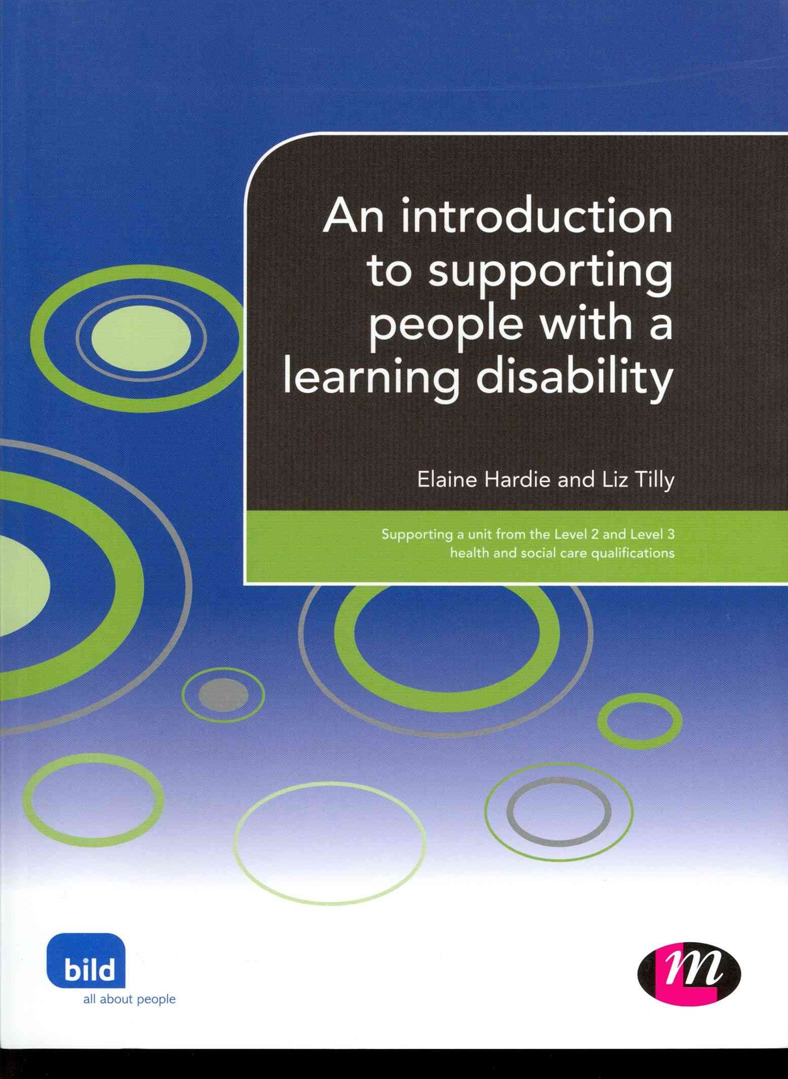 An Introduction to Supporting People with a Learning Disability