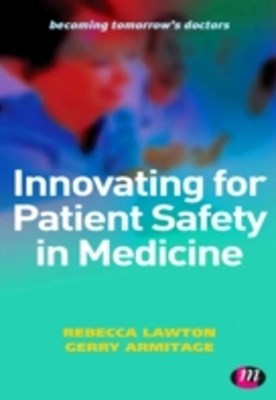 Innovating for Patient Safety in Medicine