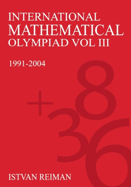 International Mathematical Olympiad Volume 3