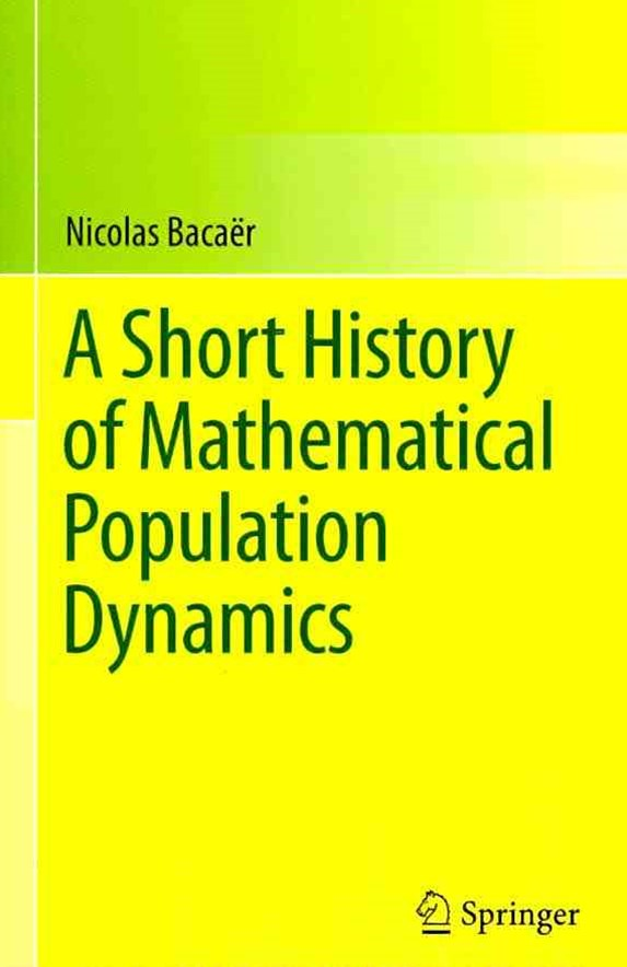 Short History of Mathematical Population Dynamics