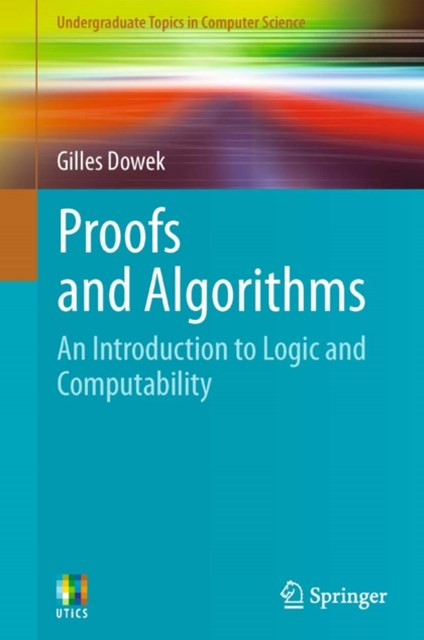Proofs and Algorithms