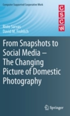 (ebook) From Snapshots to Social Media - The Changing Picture of Domestic Photography