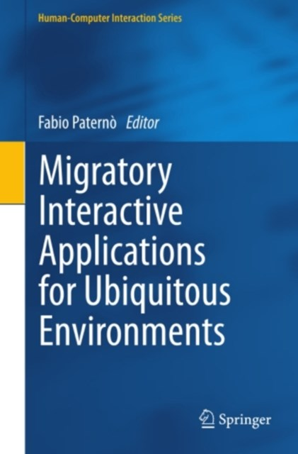 (ebook) Migratory Interactive Applications for Ubiquitous Environments