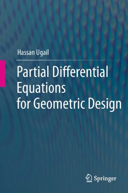 (ebook) Partial Differential Equations for Geometric Design