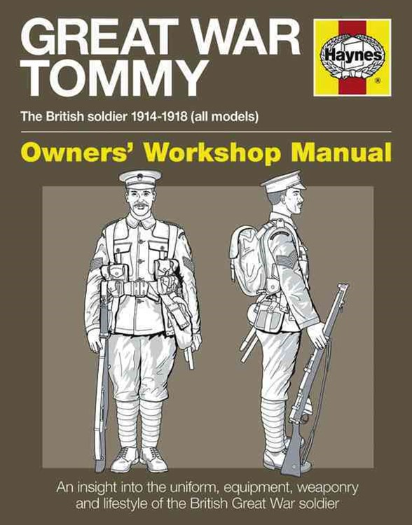 Great War Tommy Owners' Workshop Manual H/C
