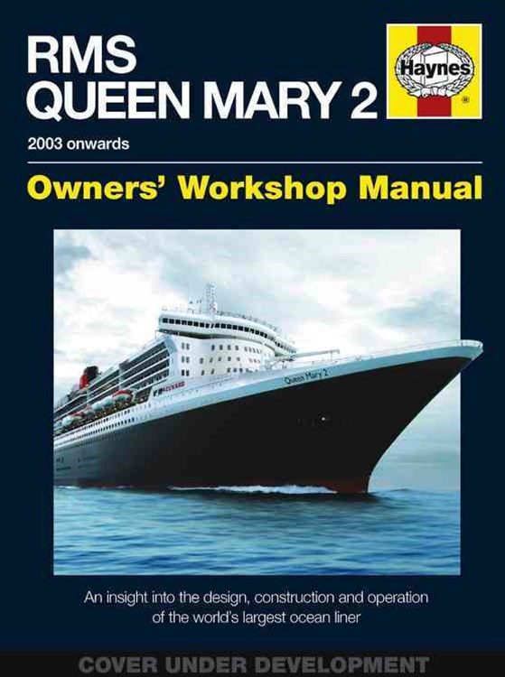 RMS Queen Mary 2 Manual H/C