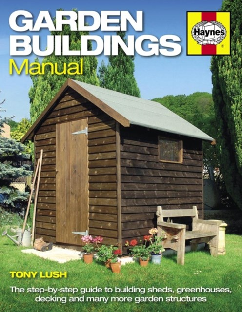 Garden Buildings Manual