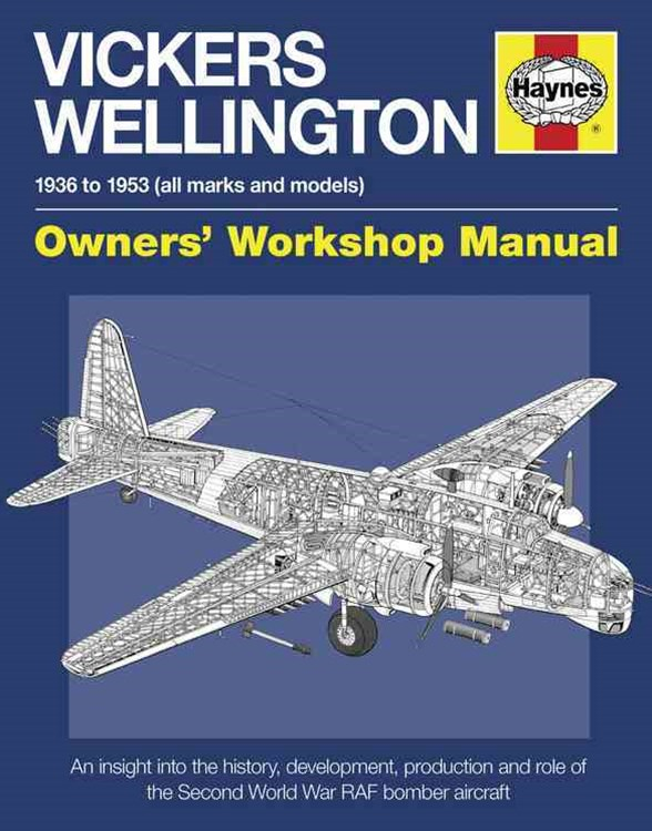 Vickers Wellington Owners' Workshop Manual 2/e